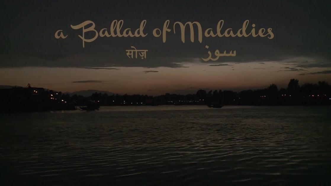 A Ballad of Maladies