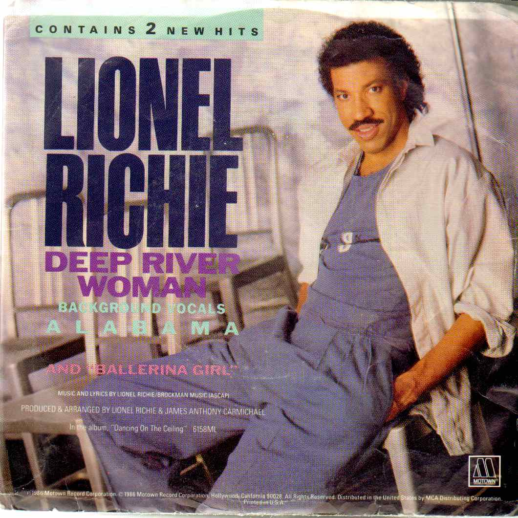 River deep woman from Lionel Richie