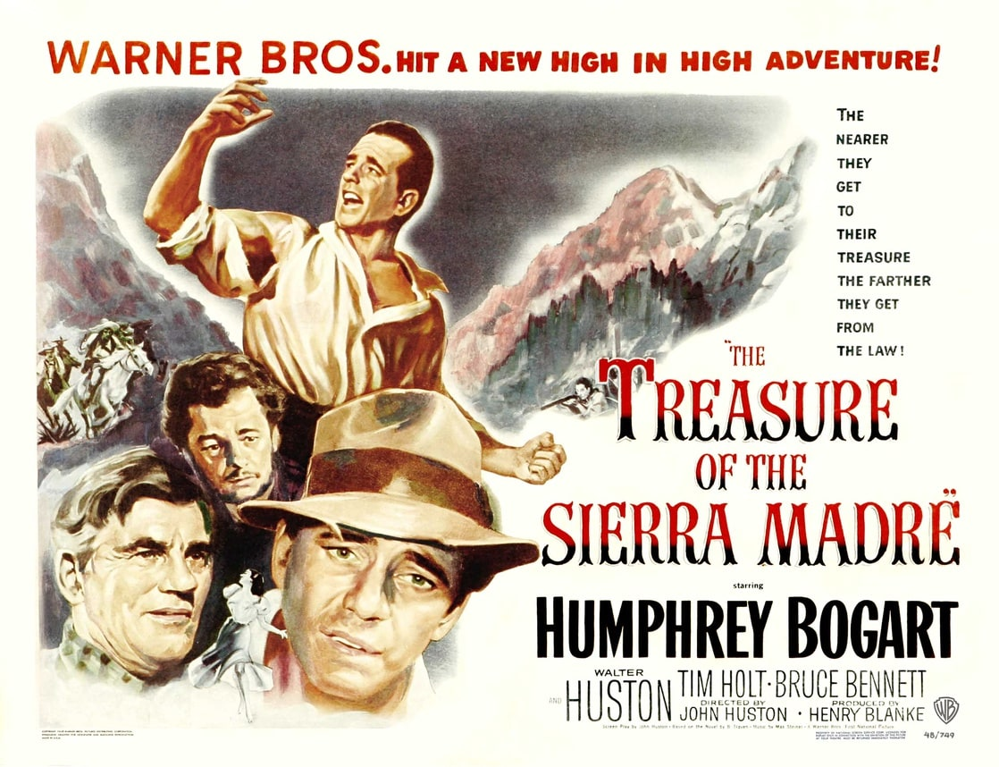 the treasure of the sierra madre Actors humphrey bogart and tim holt pose for a publicity still for the warner bros /first national film 'the treasure of the sierra madre' (photo.