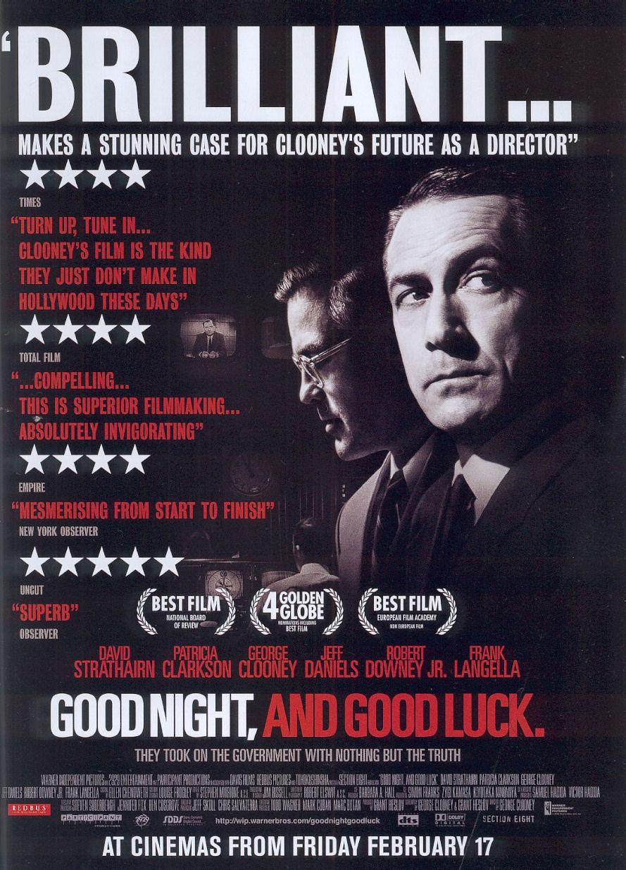 good night good luck Good night, and good luck (2005):broadcast journalist.