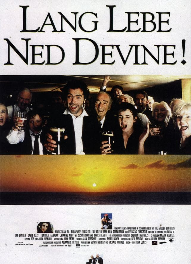 waking ned devine Waking ned devine poses a nifty paradox: the film is a good-natured, heartwarming little fable about death, deceit, and greed when ian bannen and david kelly discover that someone in their tiny irish village of tulaigh morh (pop.