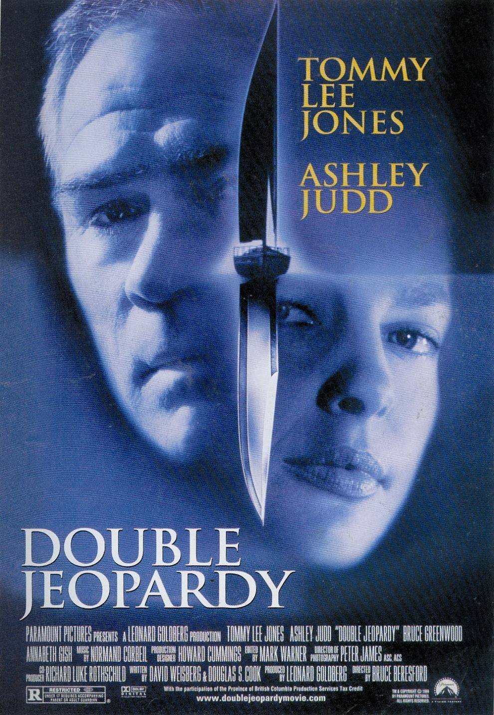 double jeopardy Double jeopardy is a 1999 american neo noir adventure crime thriller film directed by bruce beresford and starring tommy lee jones, ashley judd, and bruce greenwood.